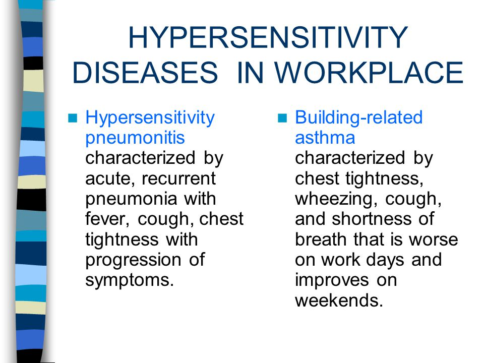 HYPERSENSITIVITY DISEASES Result from exposure to specific antigens in the environment that trigger an immunological response.