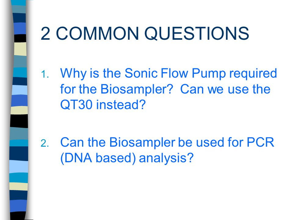 ANALYSIS OPTIONS Growth culture Microscopic Bioassay Immunoassay PCR (using water as collection media )