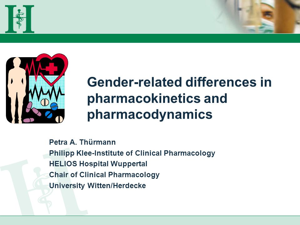 Gender-related differences in pharmacokinetics and pharmacodynamics Petra A.
