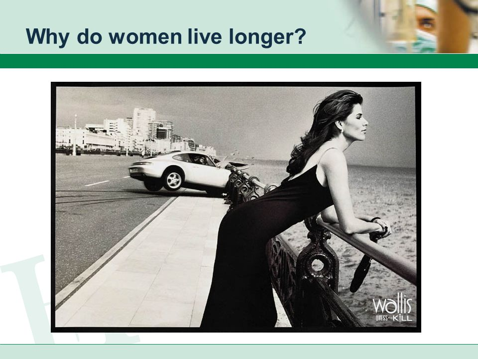 Why do women live longer