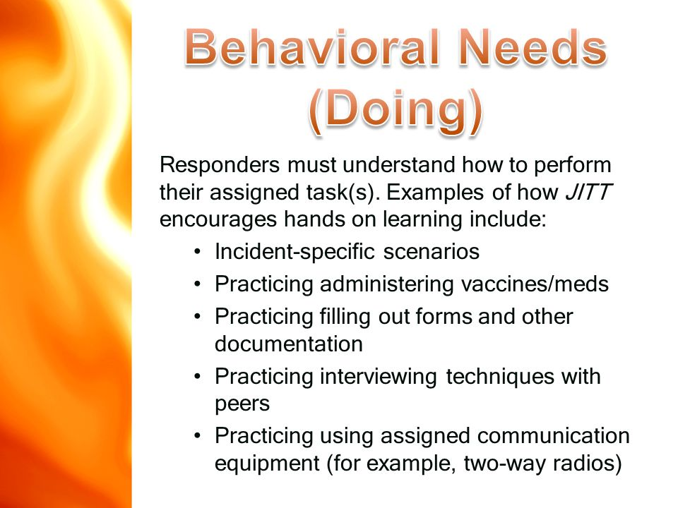 Responders must understand how to perform their assigned task(s).