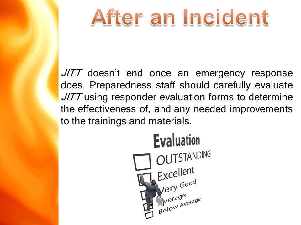 JITT doesn't end once an emergency response does.