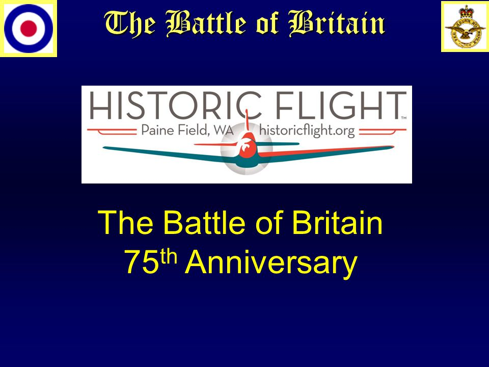 The Battle of Britain February, 2014 Barry Latter Early Design and Development of the Hurricane and Spitfire