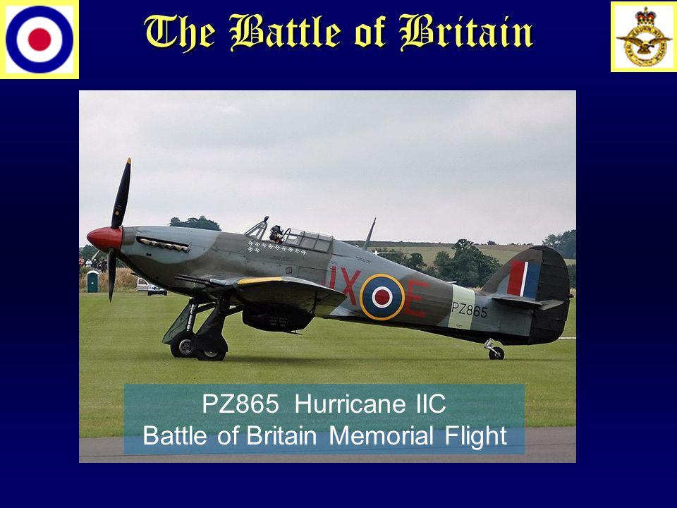 The Battle of Britain PZ865 Hurricane IIC Battle of Britain Memorial Flight
