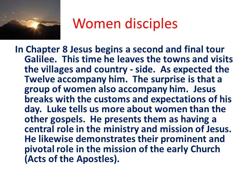 DAY 1: (Read Luke 8: 1-3) Women who accompanied Jesus.