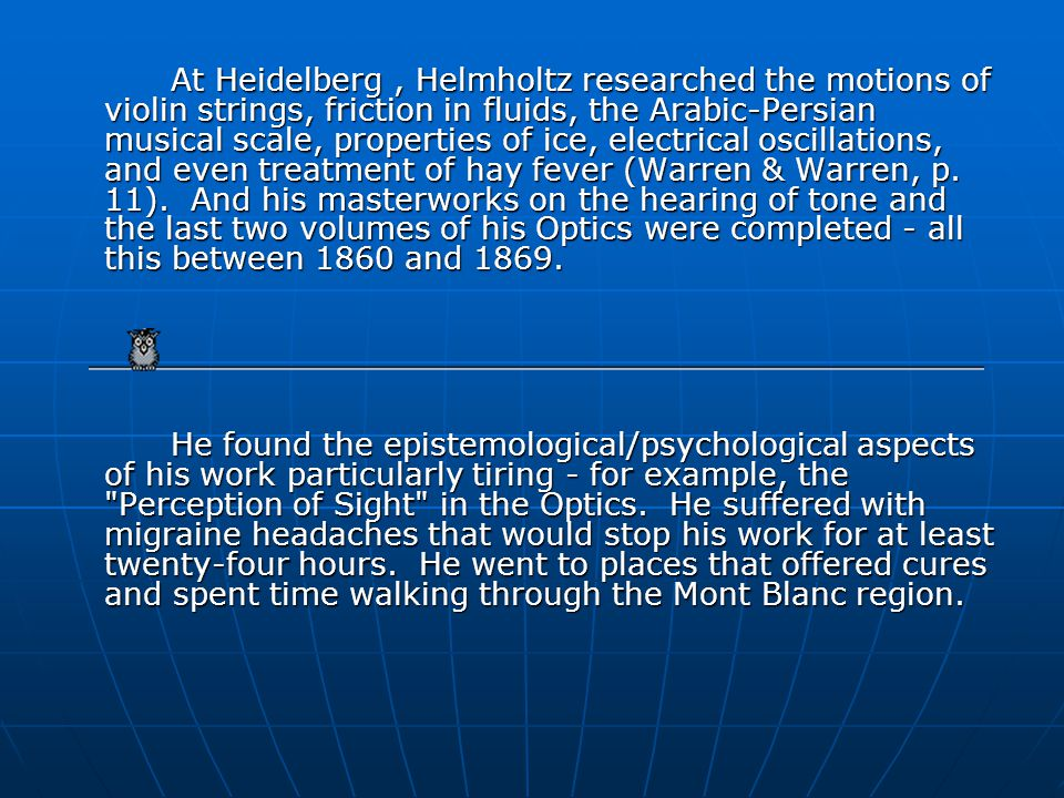 In 1855 he became Professor of Physiology and Anatomy at Bonn and in 1858 became Professor of Physiology at Heidelberg, where he established his Physiological Institute.