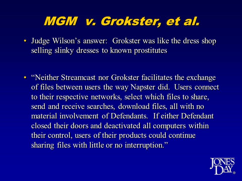  MGM v. Grokster, et al.