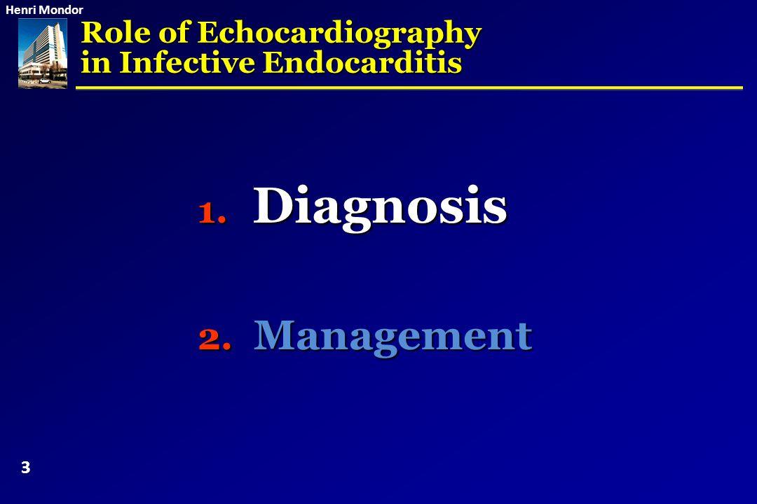 Henri Mondor Modified Duke criteria for the diagnosis of Infective Endocarditis Li et al.