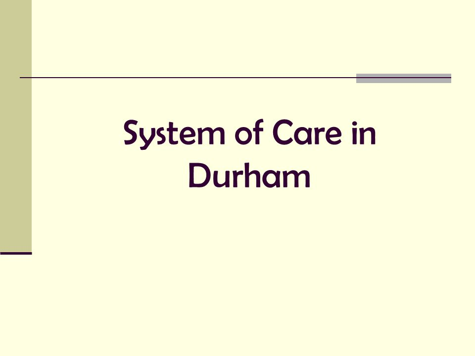 System of Care in Durham