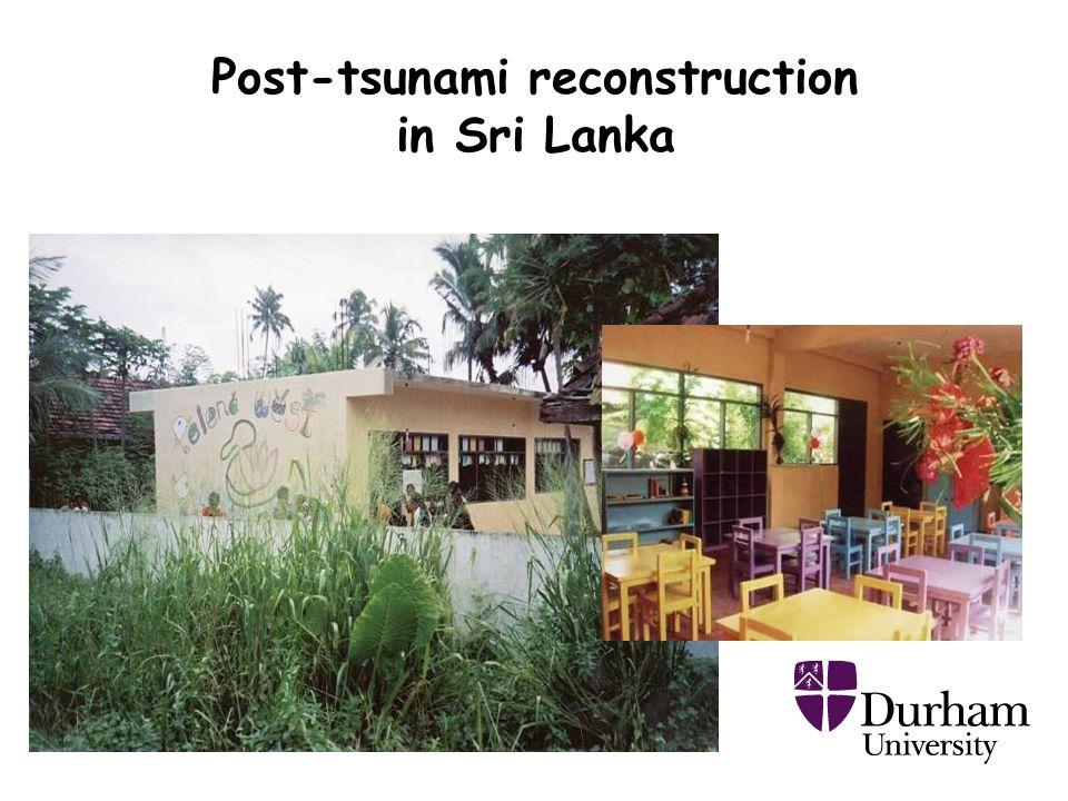Post-tsunami reconstruction in Sri Lanka