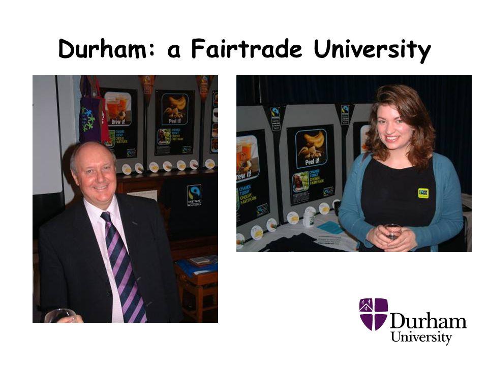 Durham: a Fairtrade University