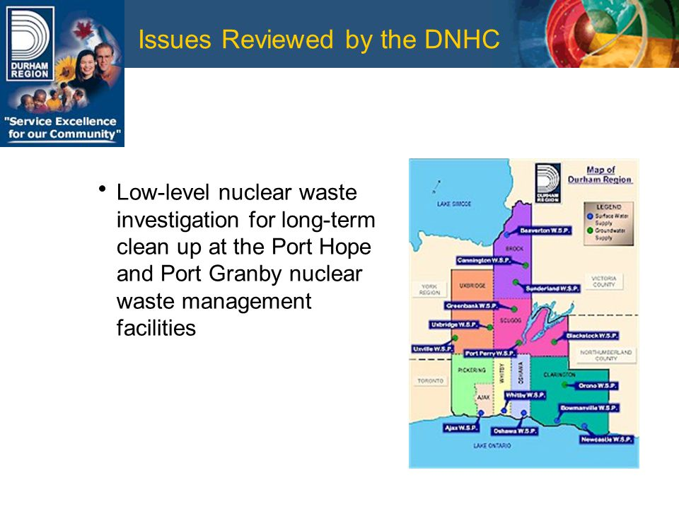 Issues Reviewed by the DNHC Low-level nuclear waste investigation for long-term clean up at the Port Hope and Port Granby nuclear waste management facilities
