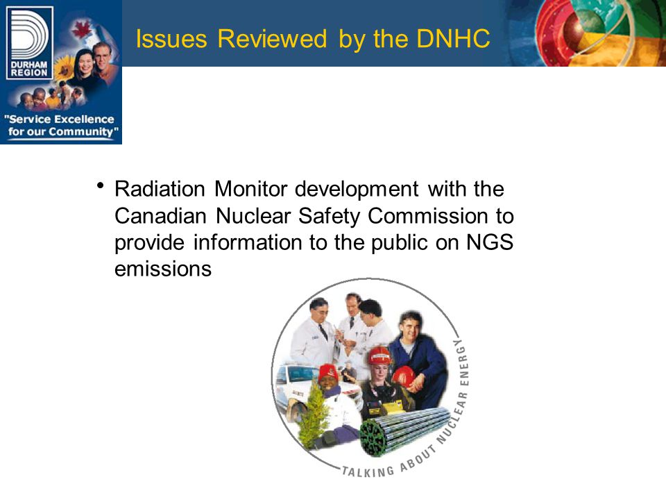 Issues Reviewed by the DNHC Radiation Monitor development with the Canadian Nuclear Safety Commission to provide information to the public on NGS emissions