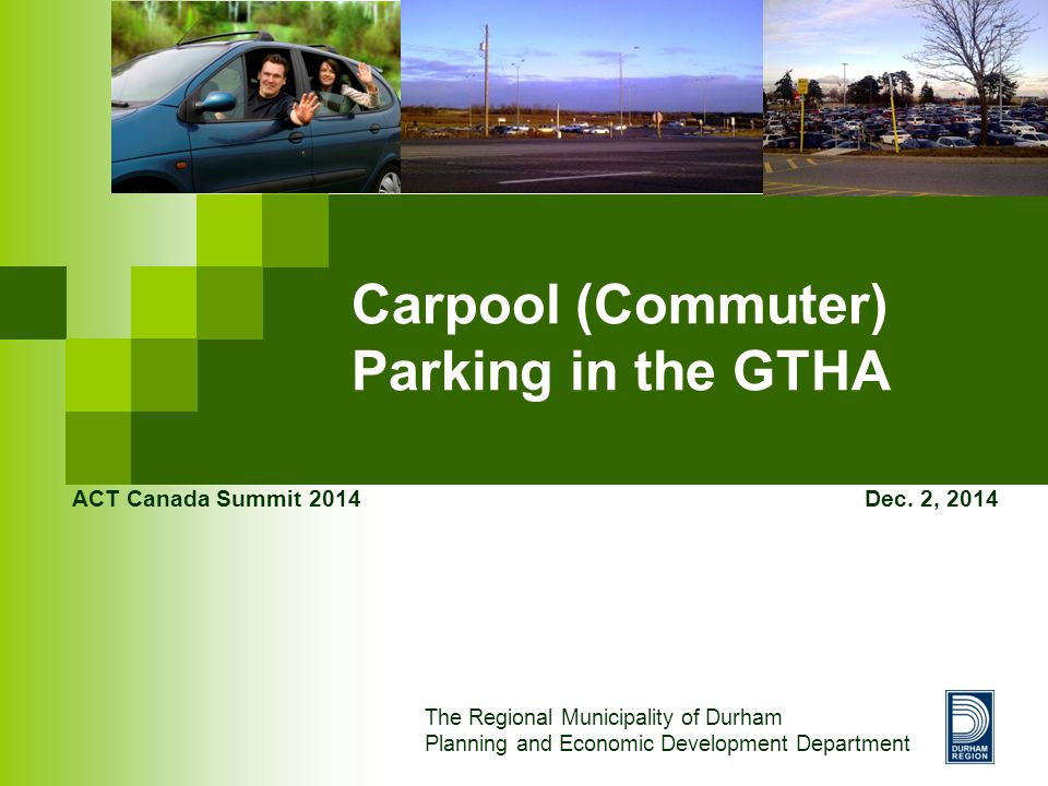 Carpool (Commuter) Parking in the GTHA ACT Canada Summit 2014 Dec.