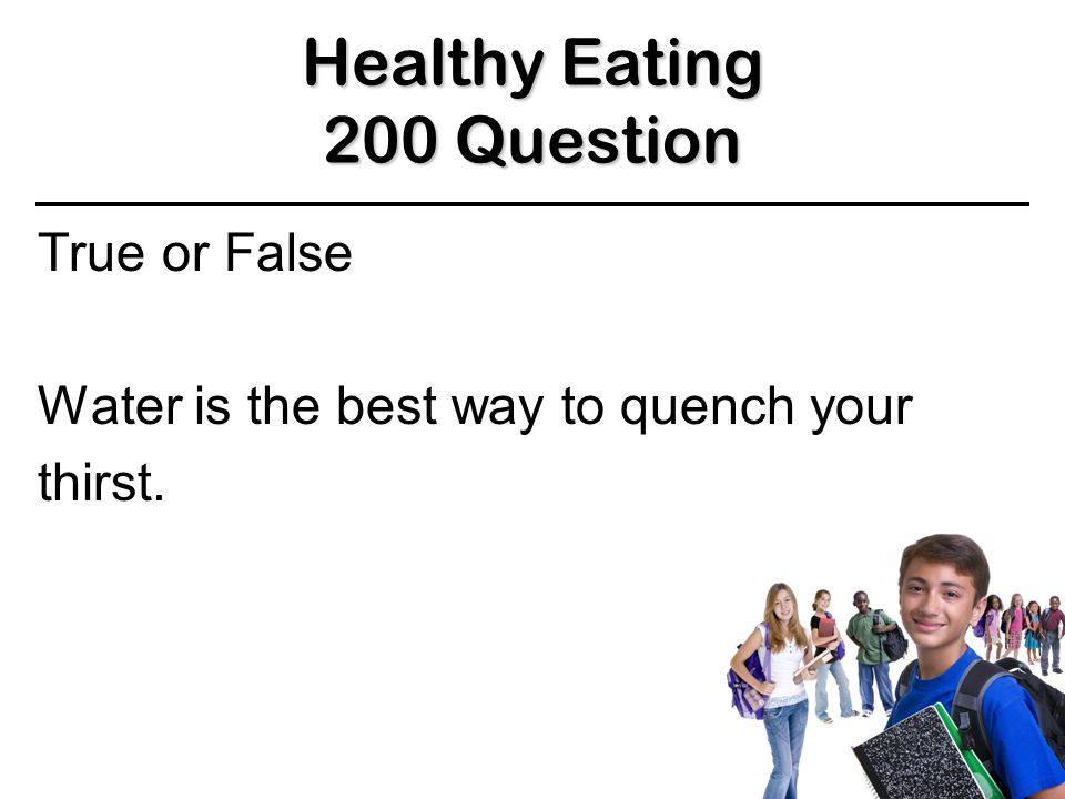 True Healthy Eating 100 Answer 100 Answer 100 Answer BACK