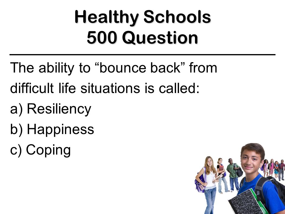 Healthy Schools 400 Answer 400 Answer 400 Answer True BACK