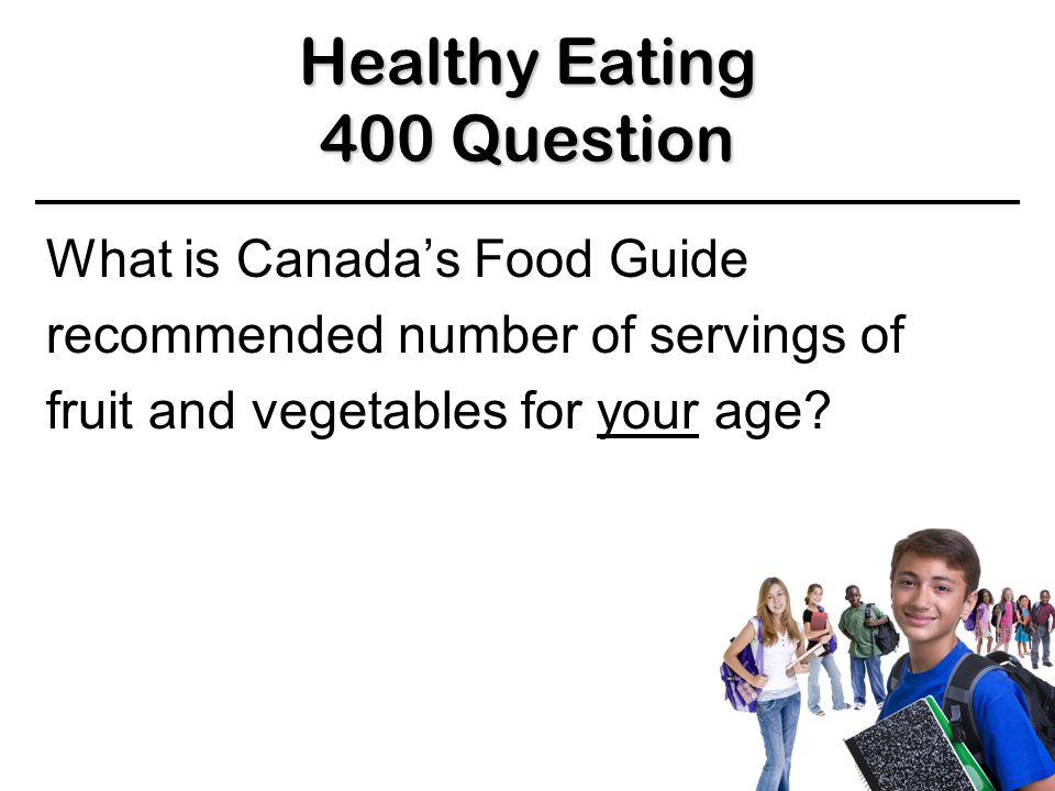 Healthy Eating 300 Answer 300 Answer 300 Answer Fruit or vegetables Low fat yogurt Low fat cheese and crackers Whole grain cereals Low fat milk BACK