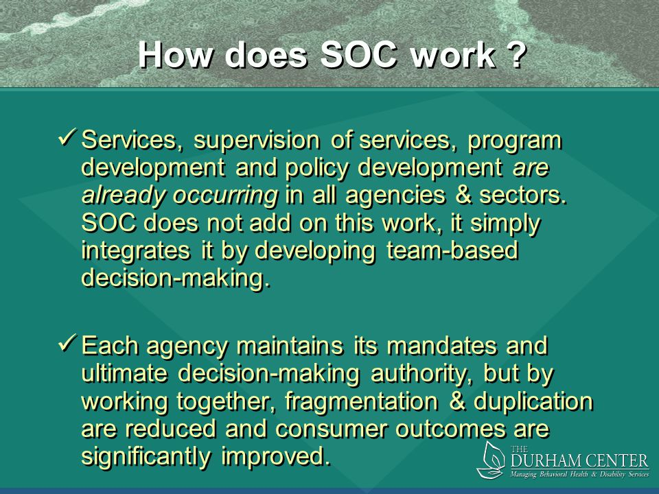 How does SOC work .