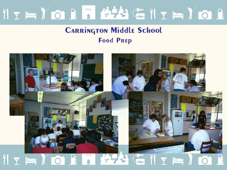 Carrington Middle School Food Prep