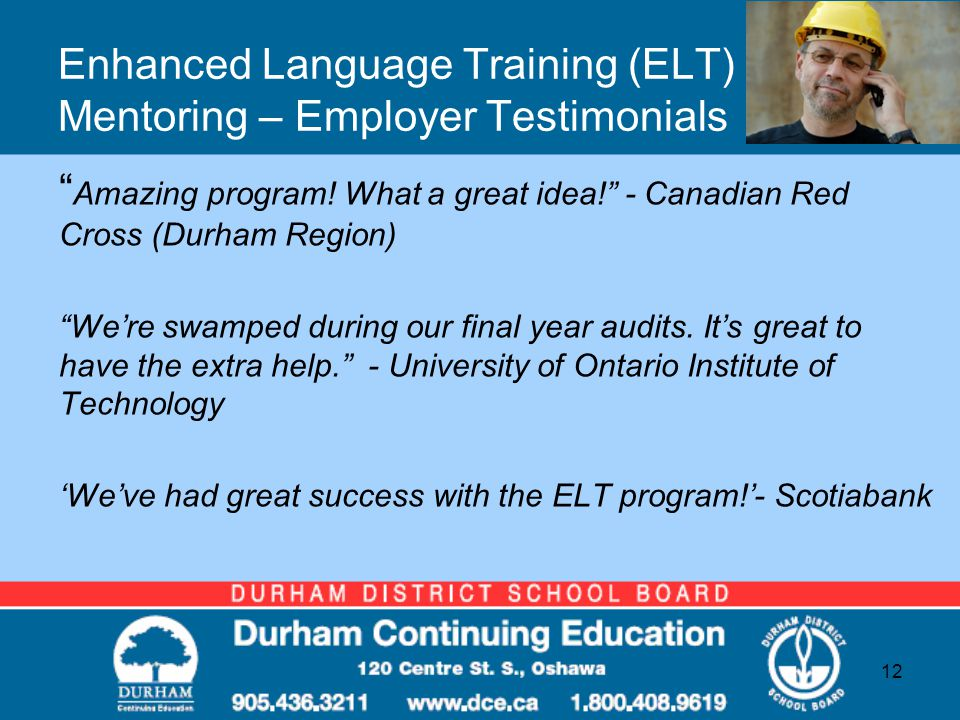 Enhanced Language Training (ELT) Mentoring – Employer Testimonials Amazing program.