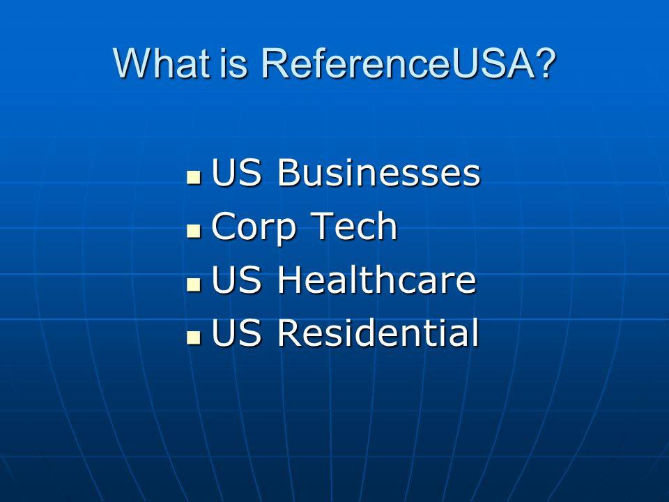 What can you find in ReferenceUSA.
