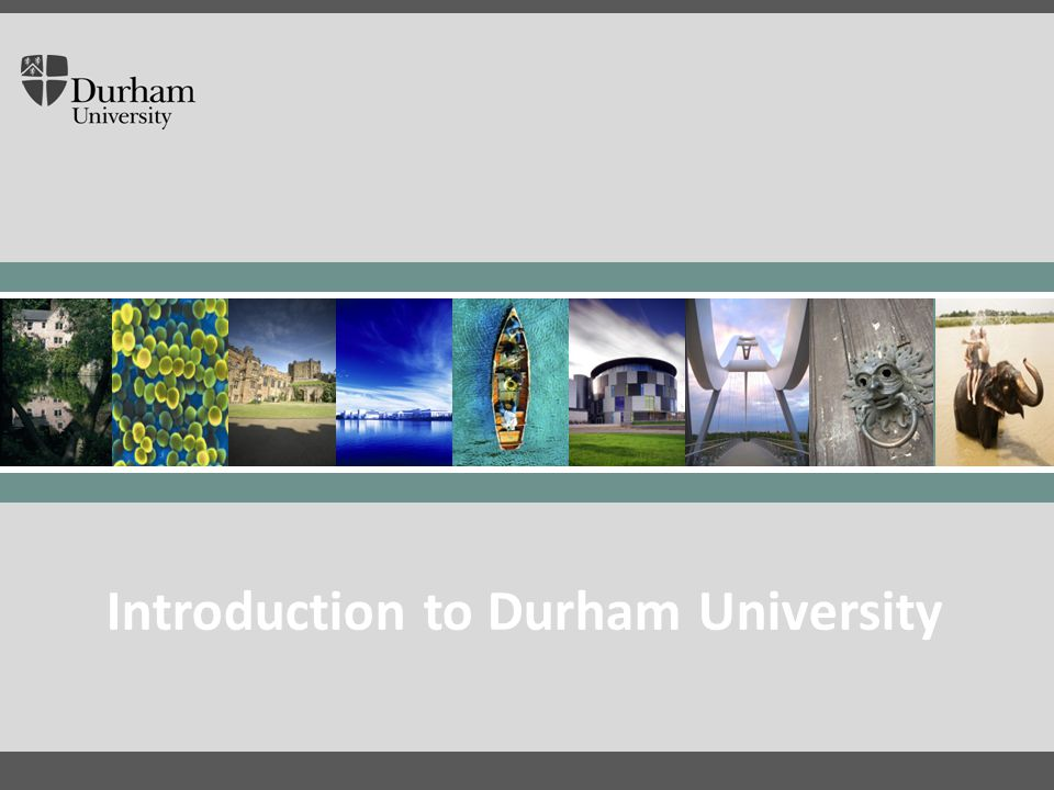 International Office Click to edit Master title style Click to edit Master text styles – Second level Third level – Fourth level » Fifth level 30/04/20151 Introduction to Durham University Click to edit Master title style Introduction to Durham University