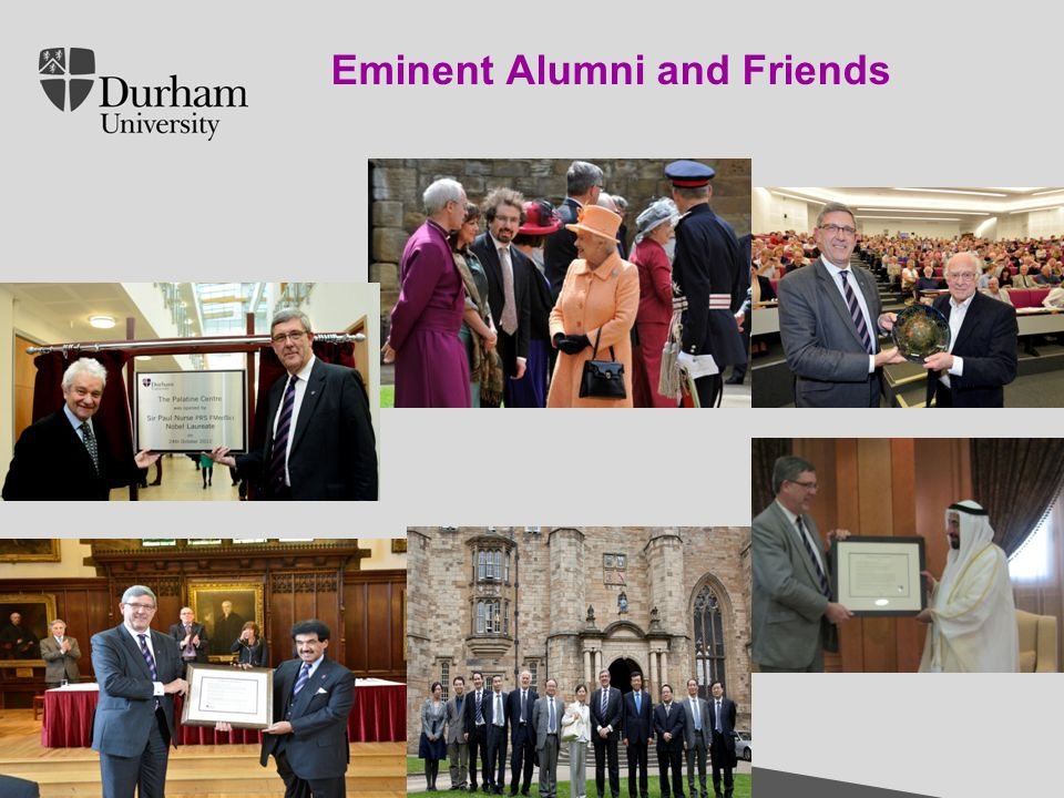 International Office Click to edit Master title style Click to edit Master text styles – Second level Third level – Fourth level » Fifth level 30/04/201516 Introduction to Durham University Eminent Alumni and Friends