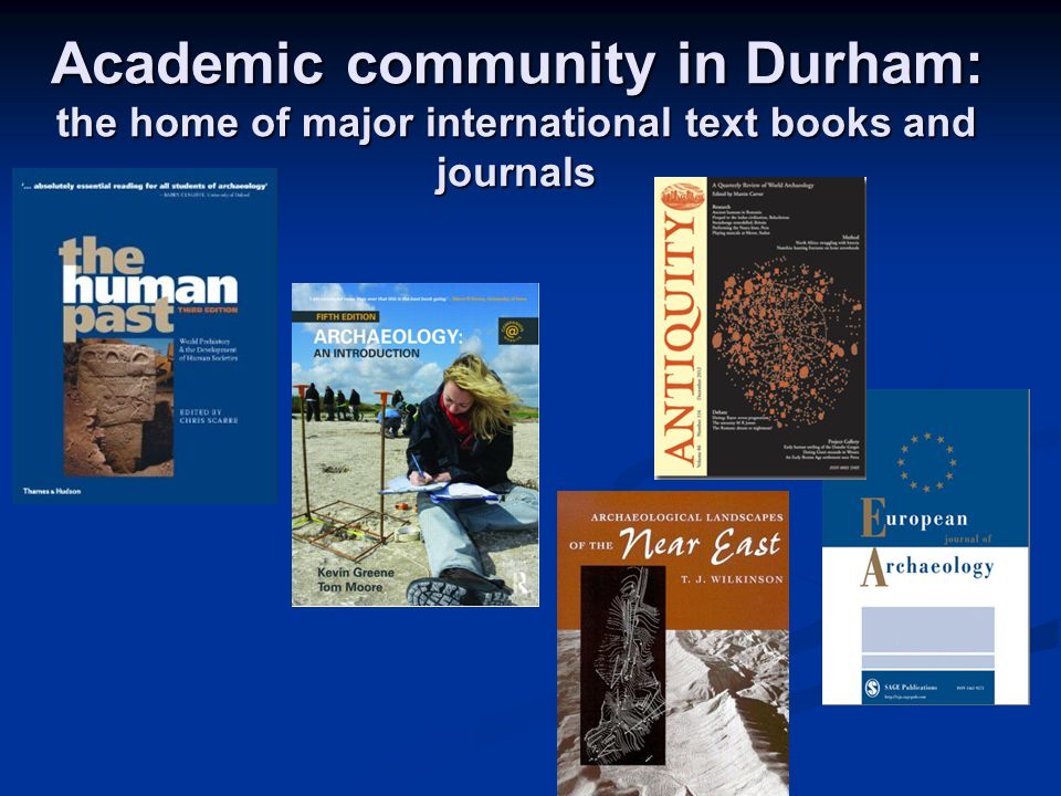 Academic community in Durham: the home of major international text books and journals