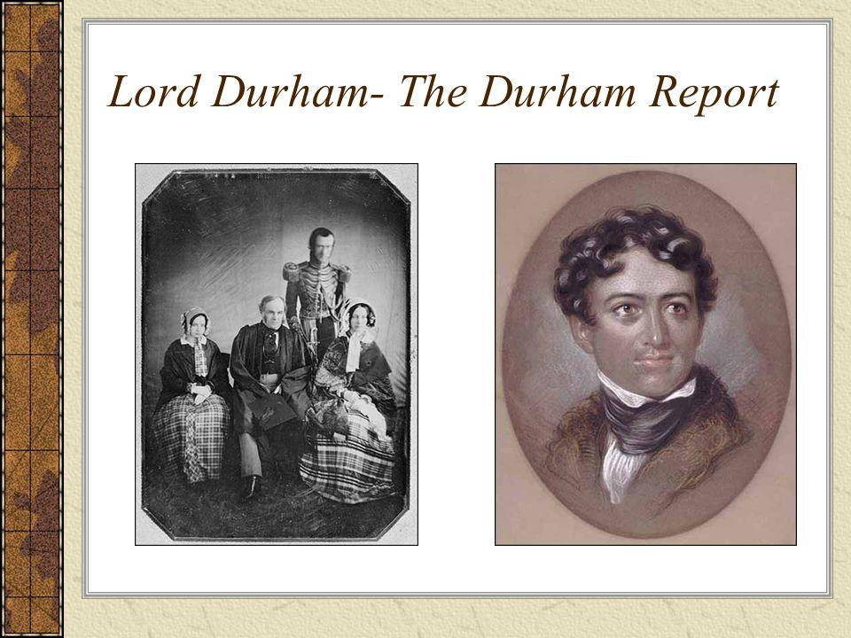 Lord Durham- The Durham Report