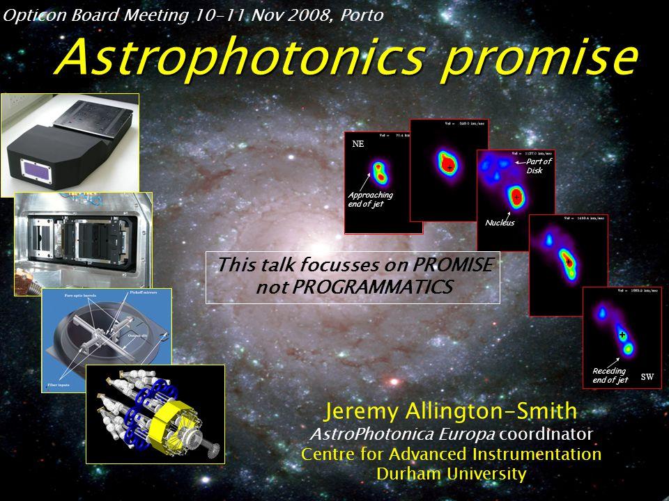 Jeremy Allington-Smith Acknowledgements Pierre Kern* (LAOGrenoble) Joss Bland-Hawthorn* (U.