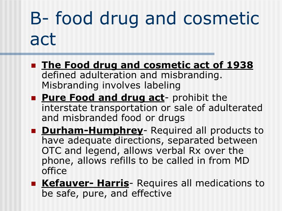 7. The pharmacist fails to place a prescription label on the medication container. Which law is being broken? a. Pure Food and Drug Act of 1906 b. Foo