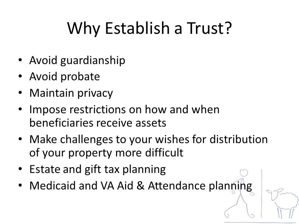Why Establish a Trust.