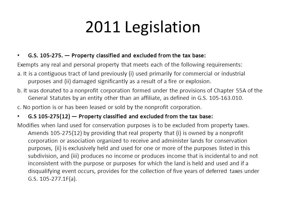 2011 Legislation G.S. 105-275.