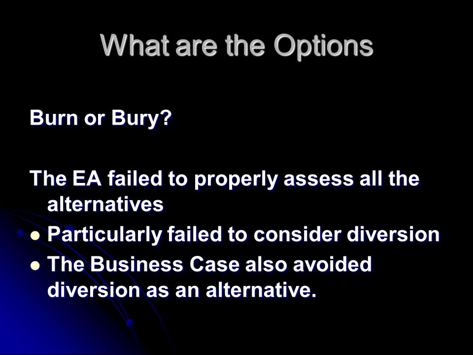 What are the Options Burn or Bury.