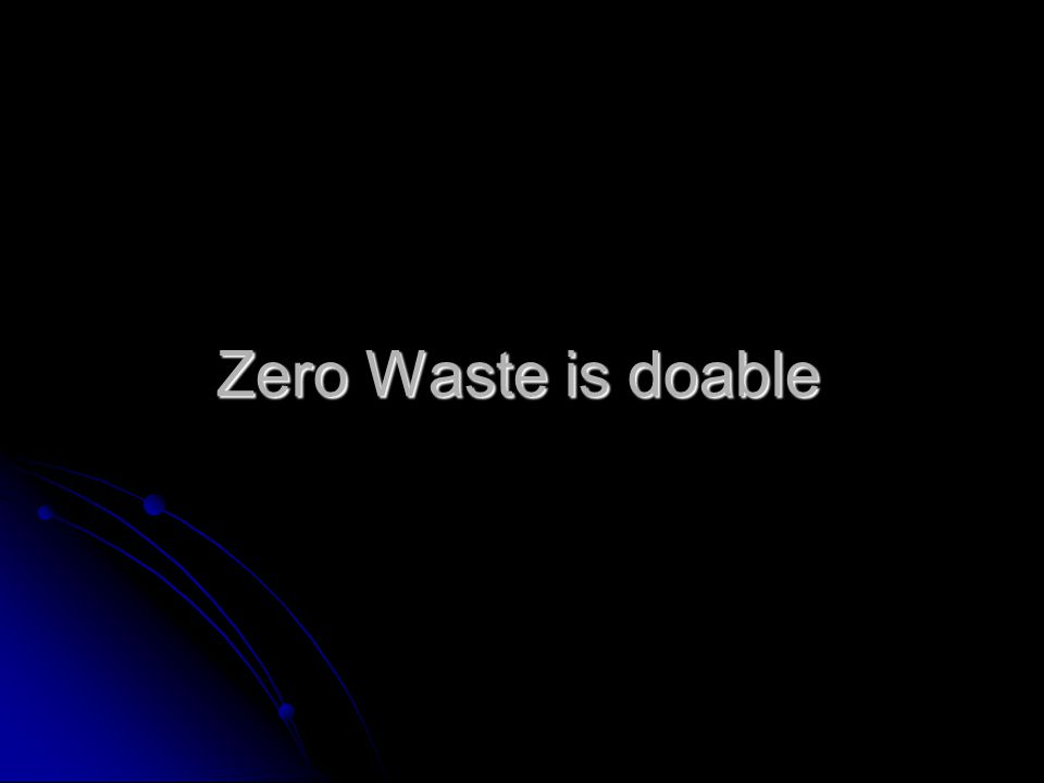 Zero Waste is doable