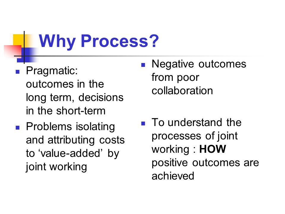 Difficulties in Measuring Outcomes 'It is difficult to know what the key driver has been when outcomes are achieved.