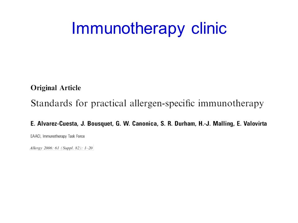 Leadership/organisation of allergy clinic Staff competencies (induction/training) Clinic facilities –bookings, observation space –storage for vaccines / skin test reagents –safety procedures –rescue equipment Immunotherapy protocols Alvarez-Cuesta E et al Allergy 2006; 61 Suppl.