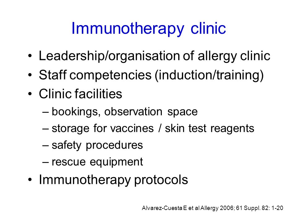 Staff competencies Evaluation of the patients' condition Entering data in Immunotherapy Record Form Injection technique Dose modification Active observation of patients Early recognition of anaphylactic reactions Treatment /monitoring of anaphylactic reactions How to perform scheduled assessments Factors determining whether to continue/stop IT Alvarez-Cuesta E et al Allergy 2006; 61 Suppl.
