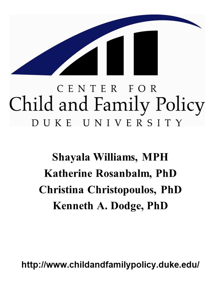 Shayala Williams, MPH Katherine Rosanbalm, PhD Christina Christopoulos, PhD Kenneth A.