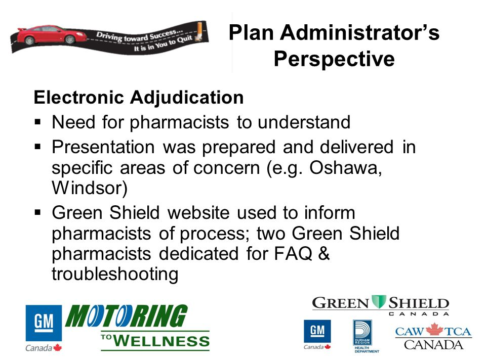 Plan Administrator's Perspective Electronic Adjudication  Need for pharmacists to understand  Presentation was prepared and delivered in specific areas of concern (e.g.
