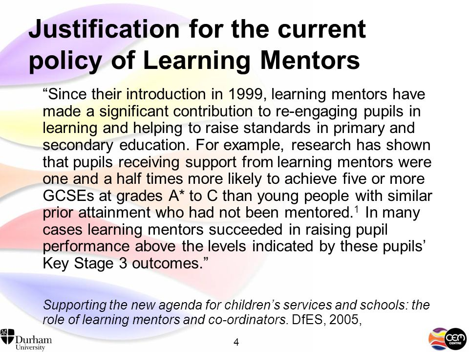 3 Evidence of effectiveness Meta-analysis by DuBois et al (2002) –Modest positive overall effect (SMD=0.14) – evidence of an overall favorable effect of mentoring is notably lacking under circumstances in which participating youth have been identified as being at risk solely on the basis of individual- level characteristics (e.g.