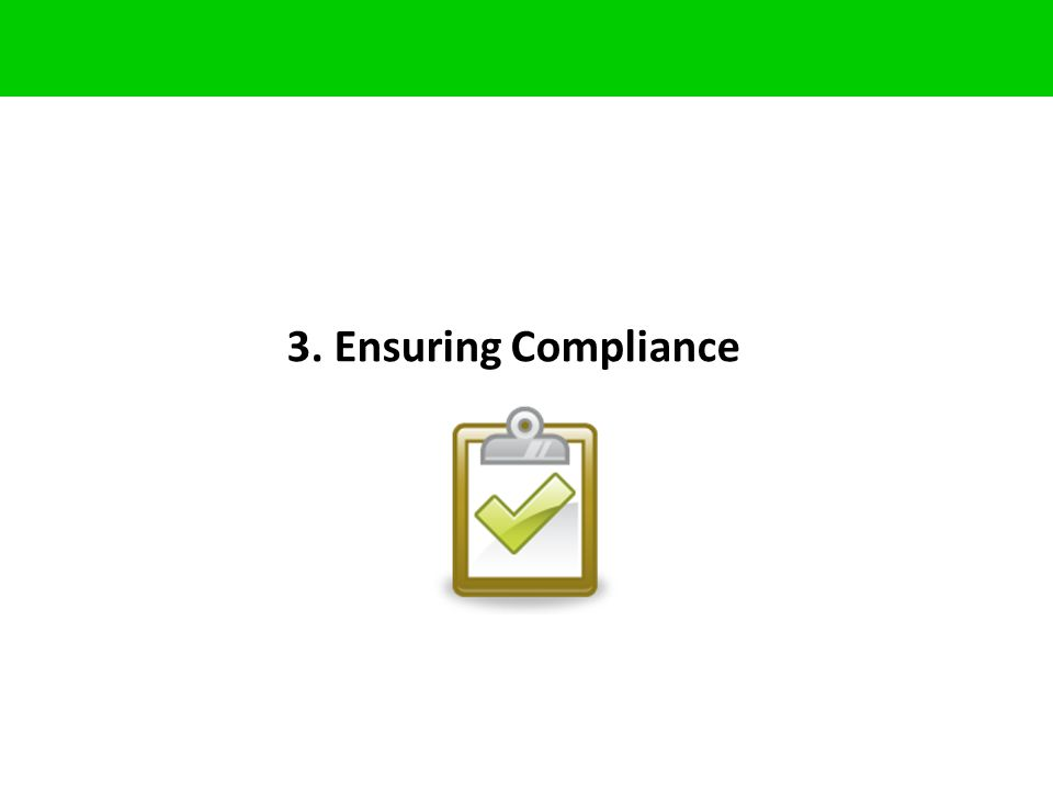 3. Ensuring Compliance