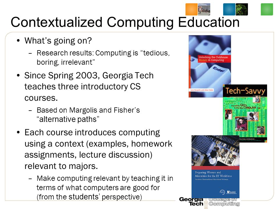 Contextualized Computing Education What's going on.
