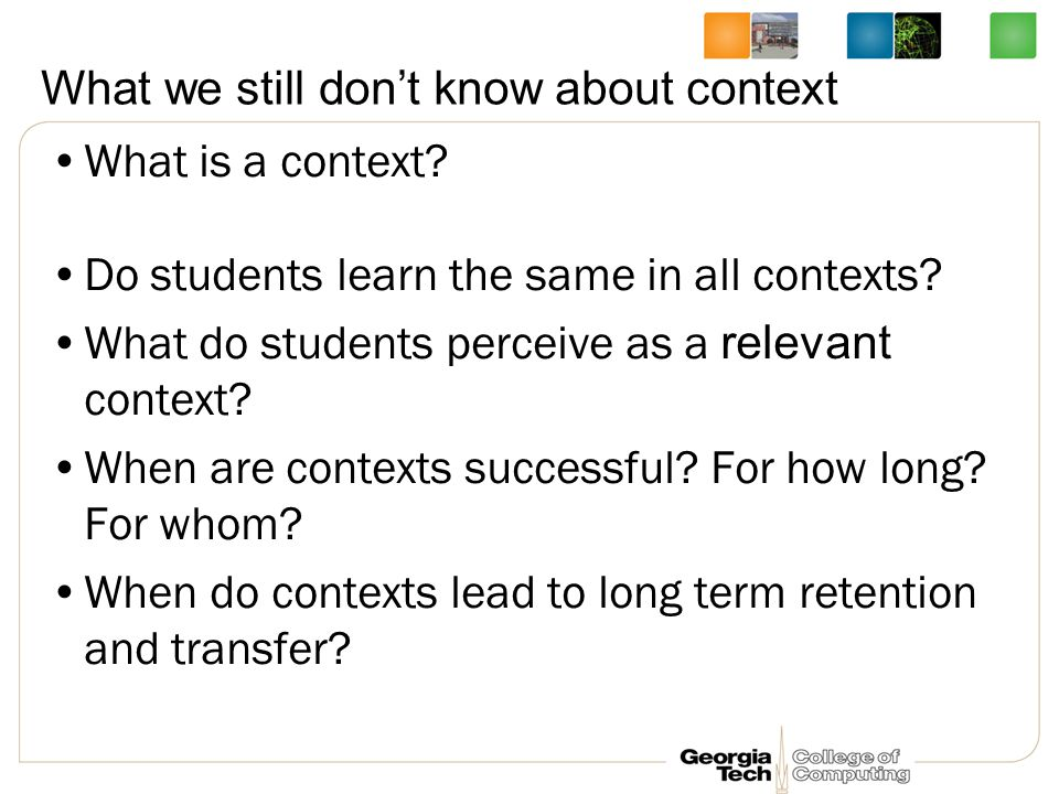 What we still don't know about context What is a context.