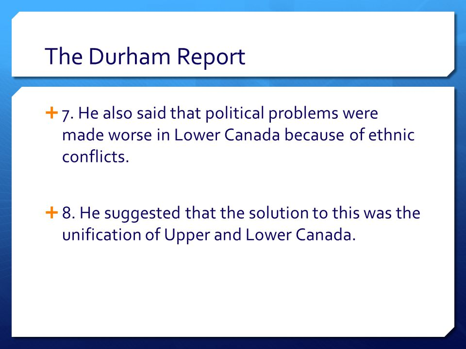 The Durham Report  7.
