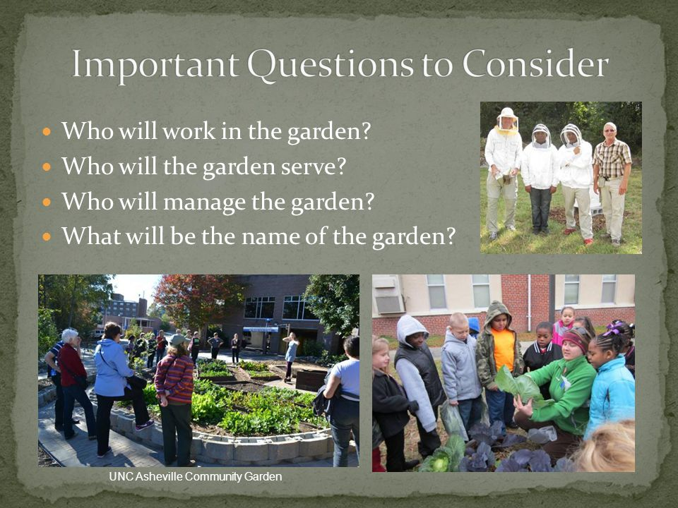 Who will work in the garden. Who will the garden serve.
