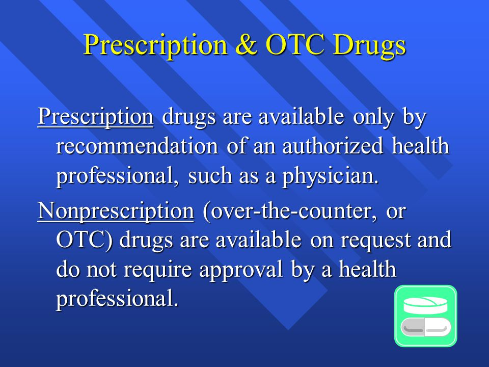 Types of OTC drugs  Cold, allergy and cough remedies  Decongestants  Antitussives  Expectorants  Vitamin C  Sleep aids  Melatonin  Stimulants  Look-alike and act-alike drugs