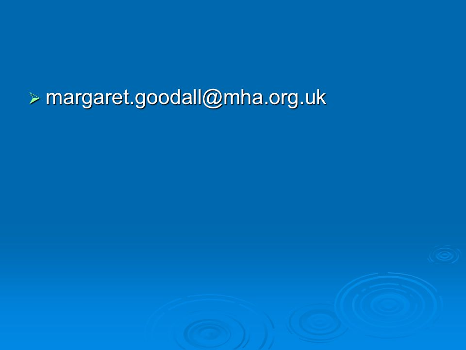  margaret.goodall@mha.org.uk