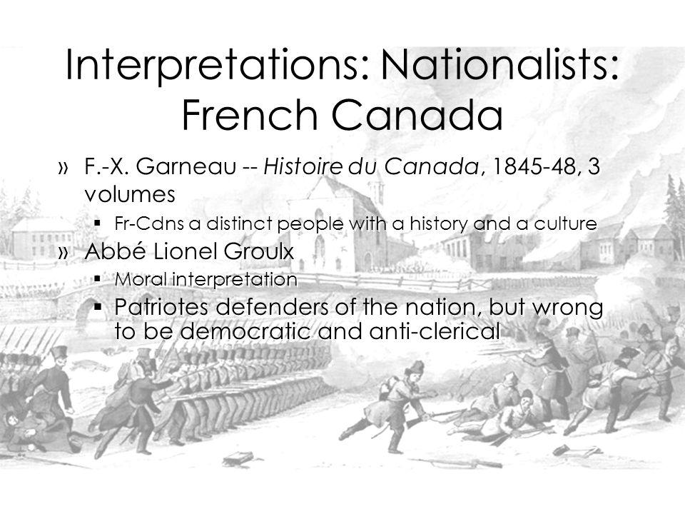 Interpretations: Nationalists: French Canada »F.-X.