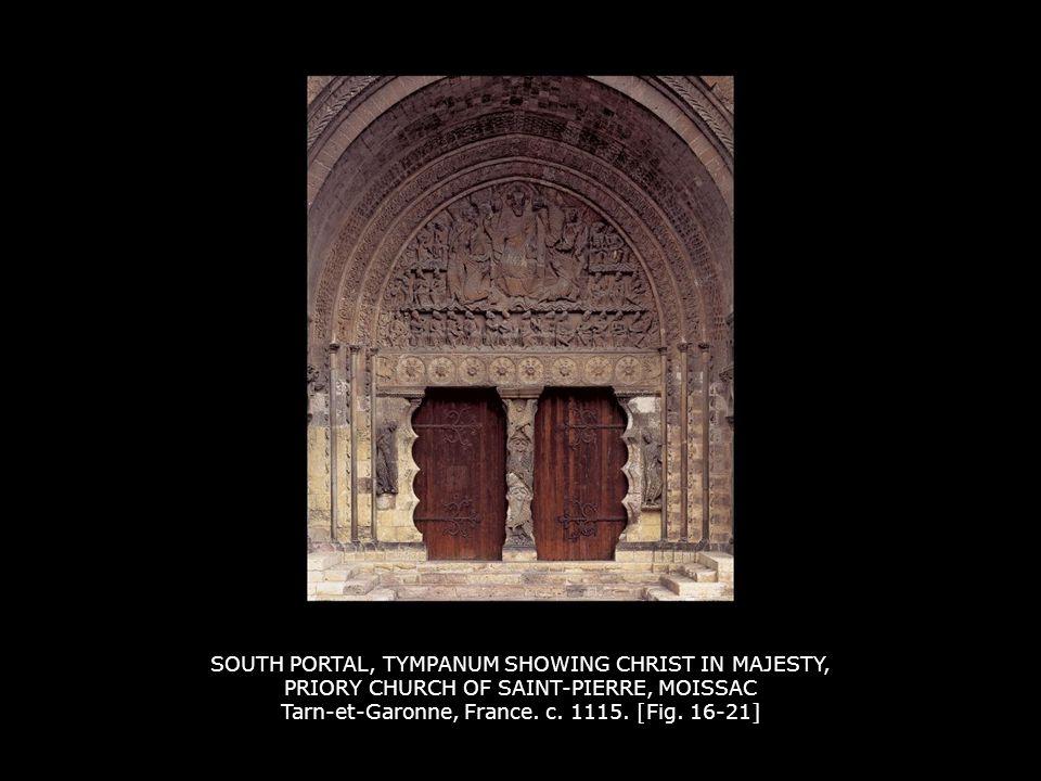 TRUMEAU, SOUTH PORTAL, PRIORY CHURCH OF SAINT-PIERRE, MOISSAC c. 1115. [Fig. 16-22]